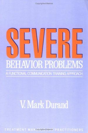 SEVERE Behavioral Problems