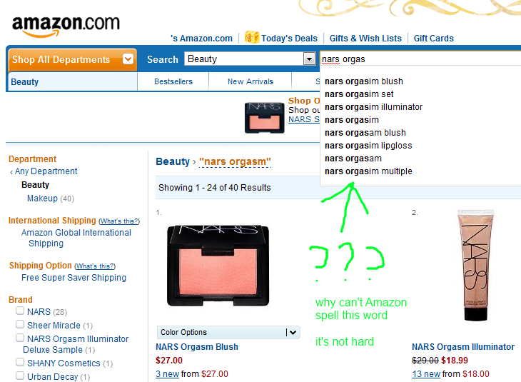 An incomplete Amazon search for 'NARS orgas' autosuggests a bunch of queries containing misspellings of the word 'orgasm,' but none containing it spelled correctly.